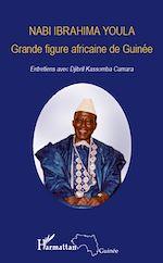 Download this eBook Nabi Ibrahima Youla, Grande figure africaine de Guinée