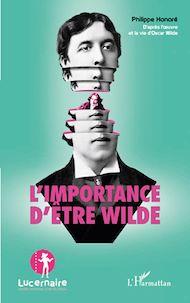 Téléchargez le livre :  L'importance d'être Wilde