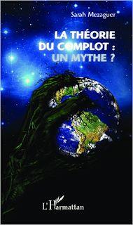 Téléchargez le livre :  La théorie du complot : un mythe ?