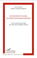 Download this eBook L'invention d'un genre : le cinéma fantastique français