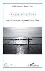 Download this eBook Des ailes pour voler