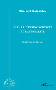 Téléchargez le livre :  Nature, technosciences et rationalité