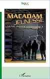 Télécharger le livre :  Macadam jeunesse