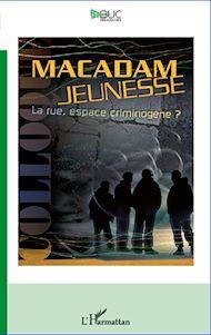 Téléchargez le livre :  Macadam jeunesse