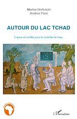 Download this eBook Autour du Lac Tchad
