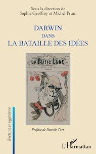 Téléchargez le livre :  Darwin dans la bataille des idées