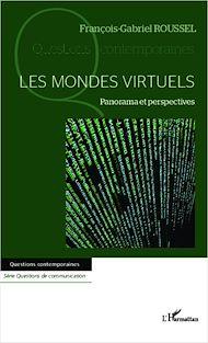 Téléchargez le livre :  Les mondes virtuels