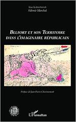 Téléchargez le livre :  Belfort et son territoire dans l'imaginaire républicain