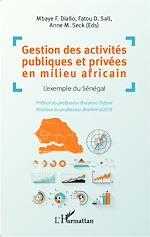 Téléchargez le livre :  Gestion des activités publiques et privées en milieu africain