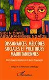 Télécharger le livre :  Dissonances, mélodies sociales et politiques mauritaniennes