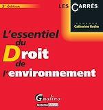 Download this eBook L'essentiel du Droit de l'environnement - 3e édition