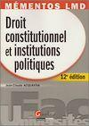 Télécharger le livre :  Mémentos LMD. Droit constitutionnel et institutions politiques - 12e édition