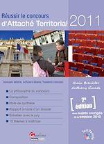 Réussir le concours d'Attaché Territorial 2011 - 2e édition