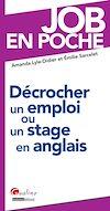 Télécharger le livre :  Décrocher un emploi ou un stage en anglais