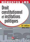 Télécharger le livre :  Droit constitutionnel et institutions politiques 2012-2013 - 15e édition
