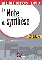 Téléchargez le livre :  La note de synthèse - 12e édition