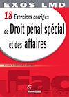 Télécharger le livre :  18 exercices corrigés de droit pénal spécial et des affaires