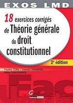 Download this eBook 18 exercices corrigés de théorie générale du droit constitutionnel - 2e édition