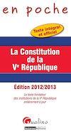 Télécharger le livre :  La Constitution de la Ve République 2012-2013