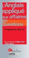 L'anglais appliqu� aux affaires en questions - Programme DCG 12
