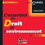 Download this eBook L'essentiel du droit de l'environnement 2013-2014 - 6e édition