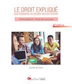 Download this eBook Le droit expliqué aux étudiants en écoles de commerce - 2e édition