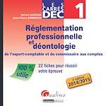 Download this eBook Les Carrés DEC 1 - Règlementation professionnelle et déontologie de l'expert-comptable et du commissaire aux comptes 2014-2015