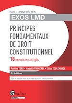 Download this eBook Exos LMD - Principes fondamentaux de droit constitutionnel - 3e édition