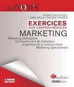 Télécharger cet ebook : Les Zoom's. Exercices avec corrigés détaillés - Marketing 2014-2015 - 4e édition