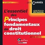 Download this eBook L'essentiel des principes fondamentaux de droit constitutionnel 2014-2015 - 2e édition