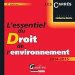 Download this eBook L'essentiel du droit de l'environnement 2014-2015 - 7e édition