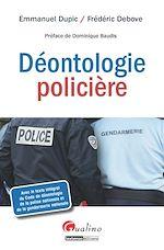 Download this eBook La Déontologie policière