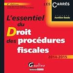 Download this eBook L'essentiel du droit des procédures fiscales 2014-2015 - 2e édition