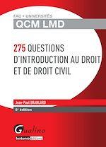 Download this eBook QCM LMD - 275 questions d'introduction au droit et de droit civil - 5e édition