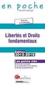 Télécharger cet ebook : En poche - Libertés et droits fondamentaux 2015-2016