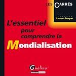 Download this eBook L'essentiel pour comprendre la Mondialisation