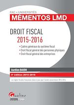 Download this eBook Mémentos LMD - Droit fiscal - 4e édition 2015-2016
