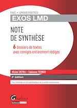 Download this eBook Exos LMD - Note de synthèse - 6 dossiers de textes avec corrigés entièrement rédigés - 4e édition