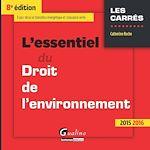 Download this eBook L'essentiel du droit de l'environnement - 8e édition 2015-2016