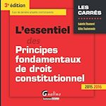 Download this eBook L'essentiel des principes fondamentaux de droit constitutionnel - 3e édition 2015-2016