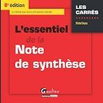 Download this eBook L'essentiel de la note de synthèse - 8e édition