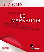 Télécharger cet ebook : Les Zoom's. Le marketing - 5e édition 2015-2016