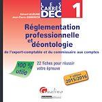 Download this eBook Les Carrés DEC 1 - Réglementation professionnelle et déontologie de l'expert-comptable et du commissaire aux comptes 2015/2016 - 3e édition