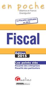 Télécharger cet ebook : En poche - Fiscal2015 - 9e édition