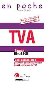 Télécharger cet ebook : En poche - TVA2015 - 2e édition