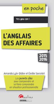 Téléchargez le livre :  En poche - L'anglais des affaires 2015-2016