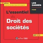 Téléchargez le livre :  L'essentiel du droit des sociétés 2017-2018