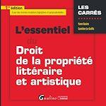 Download this eBook L'essentiel du droit de la propriété littéraire et artistique- 1e édition