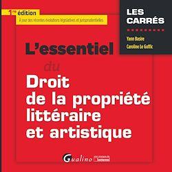 Download the eBook: L'essentiel du droit de la propriété littéraire et artistique- 1e édition