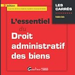 Download this eBook L'essentiel du droit administratif des biens - 5e édition